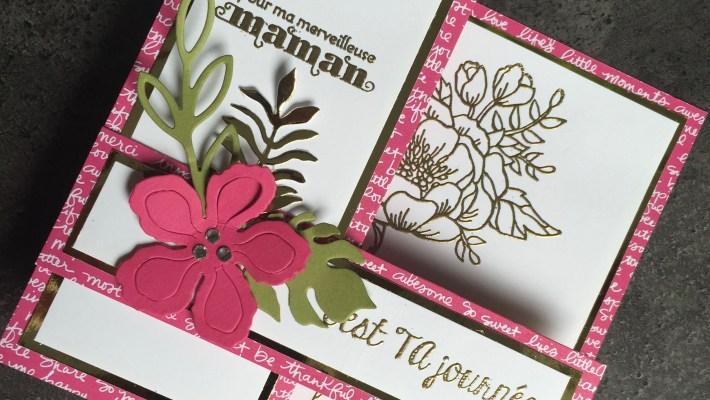 Carte double Z fête des mères Fleurs d'anniversaire Framelits Paysagiste et son tutoriel par Marie Meyer Stampin up - http://ateliers-scrapbooking.fr/ - Birthday Blooms Stamp - Botanical Builder Framelits - Geburtstagsblumen Stempel - Framelits Pflanzen-Potpourri