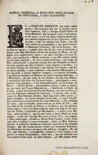 Clero, Nobreza, e Povo dos meus Reinos de Portugal, e dos Algarves..Palácio do Rio de Janeiro a 2 de Janeiro de 1809…Na Impressão Regia. / 3 Págs. - «€20.00»