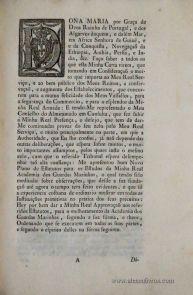Carta, por que Vossa Magestade Há por bem Reformar o Estabelecimento da Real Academia das Guardas Marinhas na sua Corte, e Cidade de Lisboa, em Beneficio dos Alunos dela, dando-lhe para seu Governo os Estatutos na Forma acima declarada…Palacio de Queluz…1796 /15 pags. –«€ 150.00»