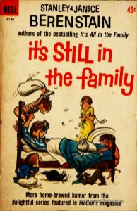 Stanley & Janice Berenstain – It's Still in The Family - «€5.00»
