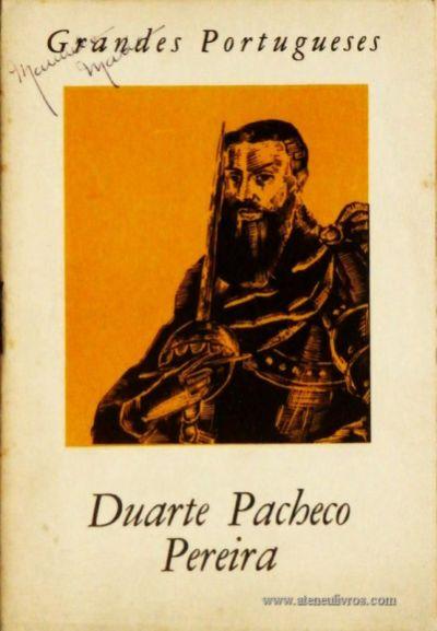 J. Estevão Pinto – Duarte Pacheco Pereira – Grandes Portugueses - «€5.00»