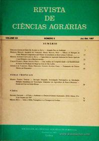 Revista de Ciências Agrárias - Volume XX - Nº 3 – Jul. – Set.- 1997 - Publicação da Sociedade de Ciências Agrárias de Portugal - Lisboa - 1997. Desc. 80 pág. / 24 cm x 17 cm / Br. - «€10.00»