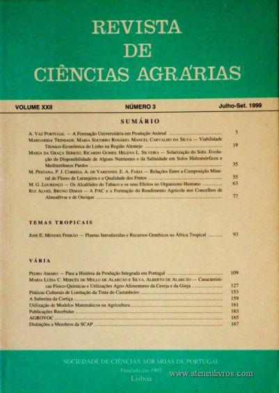 Revista de Ciências Agrárias - Volume XXII - Nº 3 – Julho. – Set.- 1999 - Publicação da Sociedade de Ciências Agrárias de Portugal - Lisboa - 1999. Desc. 166 pág. / 24 cm x 17 cm / Br. - «€15.00»
