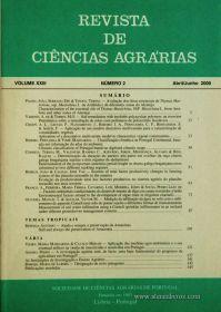 Revista de Ciências Agrárias - Volume XXIII - Nº 2 – Abril/Junho - 2000 - Publicação da Sociedade de Ciências Agrárias de Portugal - Lisboa - 2000. Desc. 148 pág. / 24 cm x 17 cm / Br. - «€12.00»