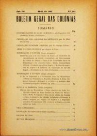 Boletim Geral das Colónias – Ano 23.ª – Abril de 1947 – N.º262 – Agencia Geral das Colónias – Lisboa – 1947. Desc. 120 pág. / 22,5 cm x 16 cm / Br «€12,50»