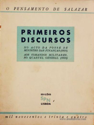 Primeiros Discursos (No Acto da Posse de Ministro das Finanças(1928) (Aos Comandos Militares no Quartel General (1928) «€5.00»