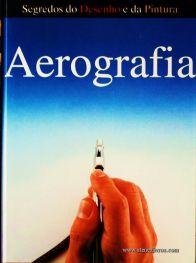 Jack Buchan – Aerografia - Desc. 156 pág / 28.5 cm x 21,5 cm / Ilust «€15.00»