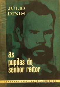 Júlio Dinis -As Pupilas do Senhor Reitor «€5.00»