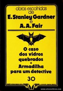 E. Stanley Gardner e A. A. Fair - O Caso do Vidros Quebrados * Armadilha Para um Detective «€5.00»