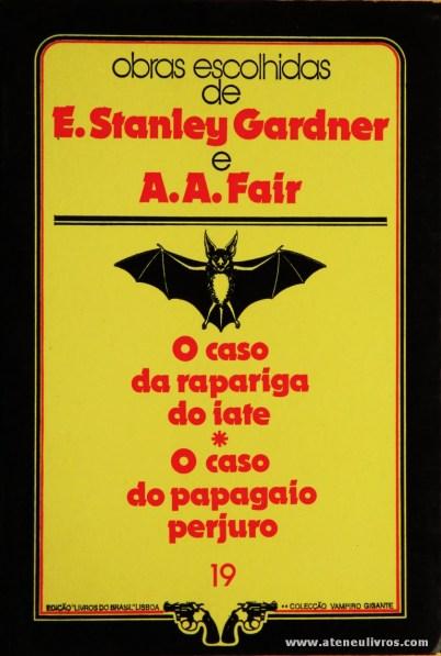 A. A. Fair - O Caso da Rapariga do Iate * O Caso do Papagaio Perjuro «€5.00»