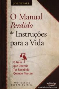 Joe Vitale - O Manual Perdido de Instruções Para a Vida «€8.00»