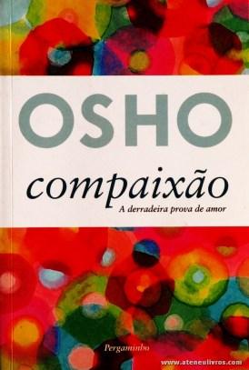 Osho - Compaixão a Derradeira Prova de Amor «€8.00»
