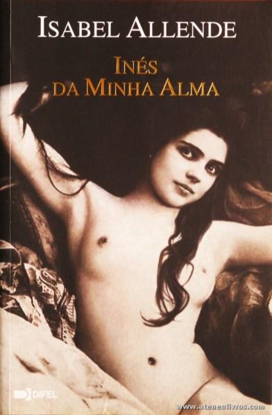 Isabel Allende - Inés da Minha Alma «€8.00»