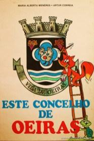 Maria Alberta Menéres e Artur Correia - Este Concelho de Oeiras «€5.00»