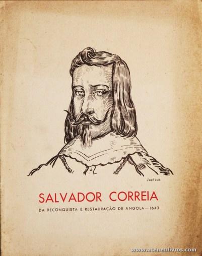 Salvador Correia da Reconquista e Restauração de Angola - 1643 - 1.ª Exposição Colonial Portuguesa - Porto - 1934 - «€5.00»