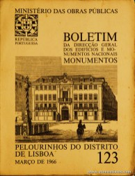 (123) - Boletim da Direcção Edifícios e Monumentos Nacionais - Pelourinhos do Distrito de Lisboa - Ministério das Obras Publicas - Lisboa - 1966. Desc. 22 pág + 54 Planos/ Estampas /26 cm x 21 cm / Br. Ilust. «€20.00»