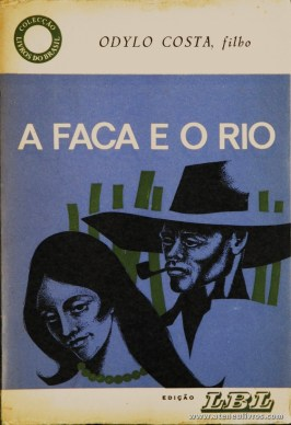Odylo Costa - A Face e o Rio «€5.00»
