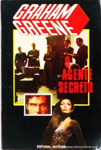 Graham Greene - O Agente Secreto «€5.00»