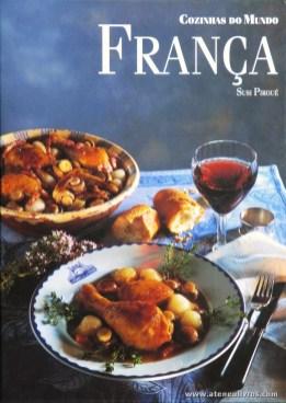 Susi Piroué - França «Cozinhas dos Mundo» - Circulo de Leitores - Lisboa - 1997. Desc. 144 pág / 29 cm x 21 cm / E. Ilust «€12,50»