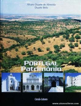Álvaro Duarte de Almeida e Duarte Belo - Portugal Património [Vol. VIII Portalegre/Évora] - Circulo de Leitores - 2008. Desc. 343 pág / 30 cm x 23 cm / E.Ilust «€27.00»