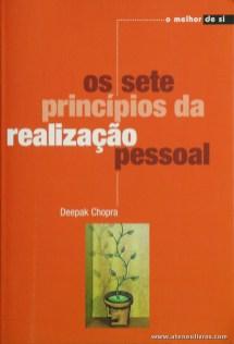 Deepak Chopra - Os Sete Princípios da Realização Pessoal «€5.00»