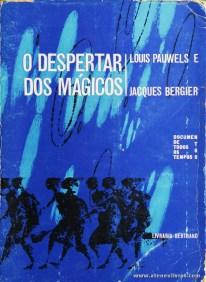 Louis Pauwels e Jacques Bergier - O Despertar dos Mágicos «€5.00»
