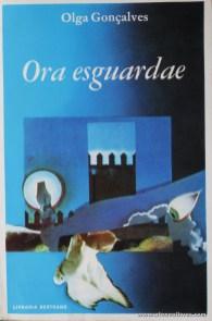 Olga Gonçalves - Ora Esguardae «€5.00»