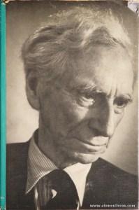 Bertrand Russell - The Autobiography Of Bertrand Russel (1872-1914) - George Allen And Unwin Ltd - London - 1987. Desc. 230 pág / 24 cm x 16 cm / E. Ilust. «€30.00»