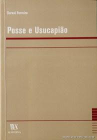 Durval Ferreira - Posse e Usucapião - Almedina - Coimbra - 2002. Desc. 482 pág / 23 cm x 16 cm / Br «€20.00»