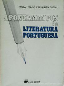 Maria Leonor Carvalhão Buescu - Apontamentos de Literatura Portuguesa - Porto Editora - Porto - 1984. Desc. 216 pág / 21 cm x 15 cm / Br