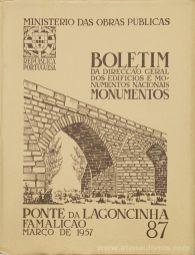 (87) - Boletim da Direcção Edifícios e Monumentos Nacionais - Ponte da Lagoncinha de Famalicão - Ministério das Obras Publicas - Lisboa - 1957. Desc. 47 pág + 49 Planos/ Estampas /26 cm x 21 cm / Br. Ilust. «€20.00»