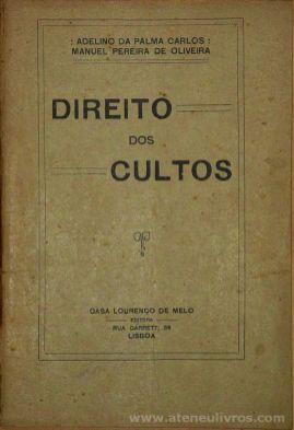 A. H. da Palma Carlos - Direito dos Cultos - Casa Lourenço de Melo - 1931. Desc.[104] pág / 23 cm x 17 cm / Br. «€15.00»