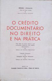 Fréderic Eisemann - O Crédito Documentário no Direito e na Prática - Edição da Associação Comercial de Lisboa - Câmara do Comercio - Lisboa - 1970. Desc.[106] pág / 24 cm x 15 cm / Br. «€12.50»