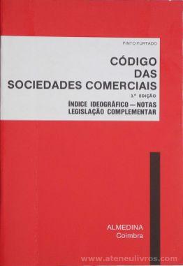 Pinto Furtado - Código das Sociedades Comercias - Almedina - Coimbra - 1989. Desc.[638] pág / 23 cm x 16 cm / Br. «€20.00»