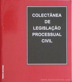 Mª Paula Gouveia Andrade (Organização) - Colectânea de Legislação Processual Civil - Tempus Editores - Lisboa - 1999. Desc.[187] pág / 20 cm x 18 cm / Br. «€8.00»