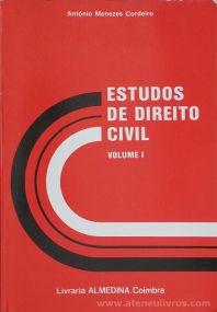 António Menezes Cordeiro - Estudos de Direito Civil (Vol. 1) - Livraria Almedina - Coimbra - 1987. Desc.[241] pág / 23 cm x 16 cm / Br. «€5.00»