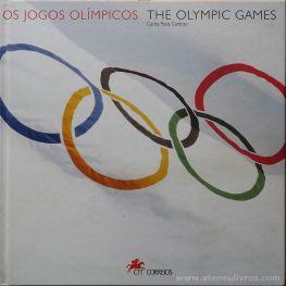 Carlos Paula Cardoso - Os Jogos Olímpicos - Edição CTT Correios - Lisboa - 1996. Desc.[231] pág / 25 cm x 25 cm / E. «€30.00»