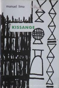 Manuel Lima - Kissange - Casa de Estudos do Império - Lisboa - 2014. Desc.[29] pág / 19 cm x 13 cm / Br. «€5.00»