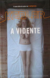 Kepler - A Vidente - Porto Editora - Porto - 2013 «€10.00»