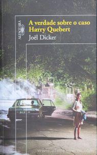Joël Dicker - A Verdade Sobre o Caso Harry Quebert - Alfaguara - Carnaxide - 2013 «€12.50»
