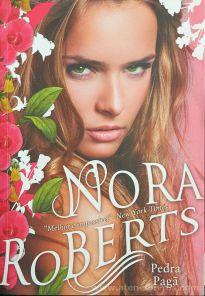 Nora Roberts - Pedra Pagã - Edições Chá das Cinco - S.Pedro do Estoril - 2013 «€10.00»