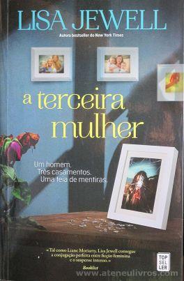 Lisa Jewell - A Terceira Mulher - Top Sel Ler - Amadora - 2017 «€10.00»