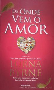 Lorna Byrne - De Onde Vem o Amor - Pergaminho - Lisboa - 2014 «€5.00»