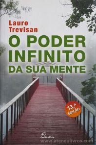 Lauro Trevisan - O Poder Infinito da Sua Mente - Dinalivro - Lisboa - 2014 «€5.00»