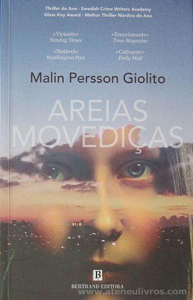 Malin Persson Giolito - Areias Movediças - Bertrand Editora - Lisboa - 2018 «€10.00»