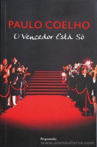 Paulo Coelho - O Vencedor Está Só - Pergaminho - Lisboa - 2008 «€5.00»