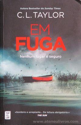 C.L.Taylor - Em Fuga (Nenhum Lugar é Seguro) - Top Seller - Amadora - 2017 «€10.00»