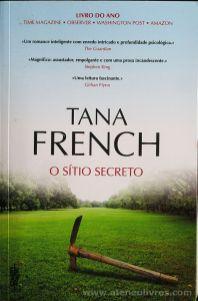 Tana French - O Sítio Secreto - Clube de Autores - Lisboa - 2015 «€10.00»