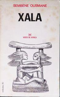 Sembène Ousmane - Xala (Vozes de África) - Edições 70 - Lisboa - 1979. Desc.[134] pág / 21,5 x 13,5 cm / Br. «€15.00»