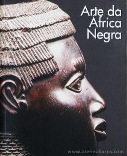 Arte da África Negra - Scala - Nigéria - 2011. Desc.[253] pág / 20 cm x 16,5 cm / Br. Ilust «€15.00»